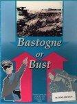 Bastogne or Bust!