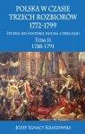 Polska w czasie trzech rozbiorów, 1772-1799. Tom II 1788-1791