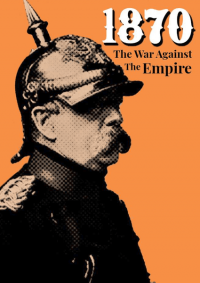 1870: The War Against the Empire