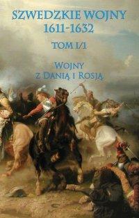 Szwedzkie wojny 1611-1632 tom I cz. 1
