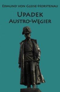 Upadek Austro-Węgier