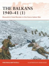 CAMPAIGN 358 The Balkans 1940–41 (1)