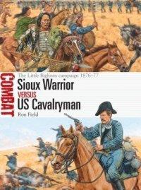 COMBAT 43 Sioux Warrior vs US Cavalryman