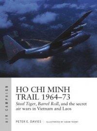 AIR CAMPAIGN 18 Ho Chi Minh Trail 1964–73