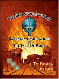 Voelkerwanderung! Barbarian Migrations & The Fall Of Rome