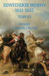 Szwedzkie wojny 1611-1632 tom I cz. 2