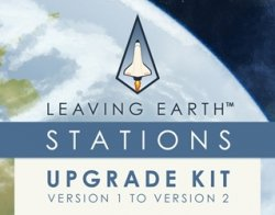 Leaving Earth Stations Upgrade Kit