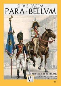 PARA BELLUM VIII: Voi, Bravi ed Infelici: Tolentino 1815
