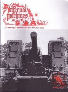 Landships! Expansion Game for 1915-1933: Infernal Machines