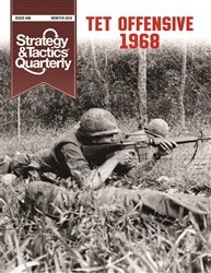 Strategy & Tactics Quarterly #8 Tet Offensive