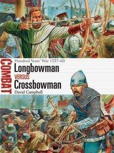 COMBAT 24 Longbowman vs Crossbowman