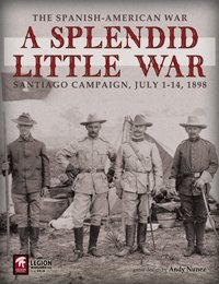 A Splendid Little War - 2nd Edition