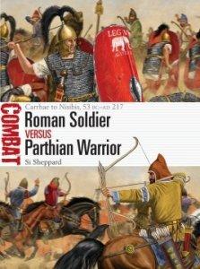 COMBAT 50 Roman Soldier vs Parthian Warrior