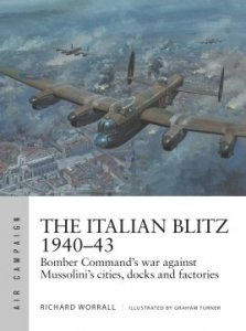 AIR CAMPAIGN 17 The Italian Blitz 1940–43
