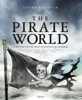 The Pirate World (GENERAL MILITARY) Hardcover