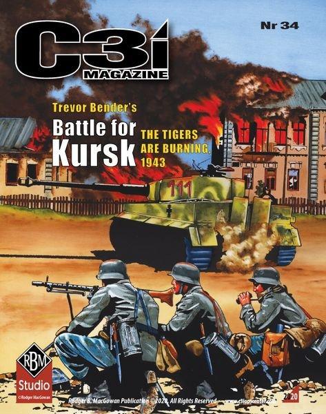 C3i Magazine Issue #34 - Kursk: The Tigers Are Burning 1943