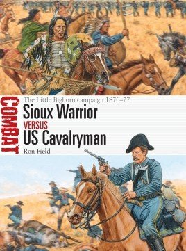 COMBAT 43 Sioux Warrior vs US Cavalryman