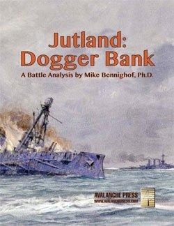 Great War at Sea: Jutland - Dogger Bank