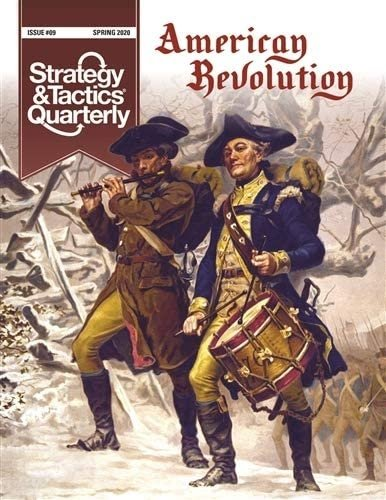 Strategy & Tactics Quarterly #9 American Revolution