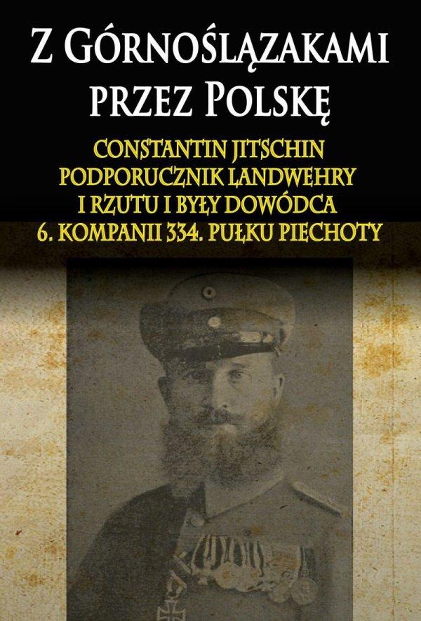 Z Górnoślązakami przez Polskę (1914-1915)