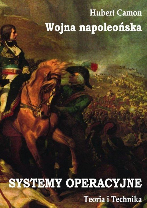 Wojna napoleońska – Systemy operacyjne – Teoria i Technika