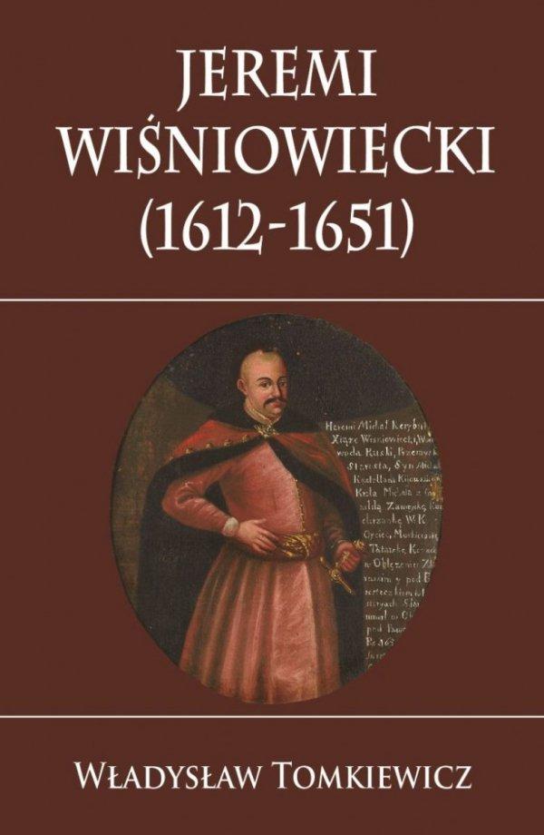 Jeremi Wiśniowiecki (1612-1651)