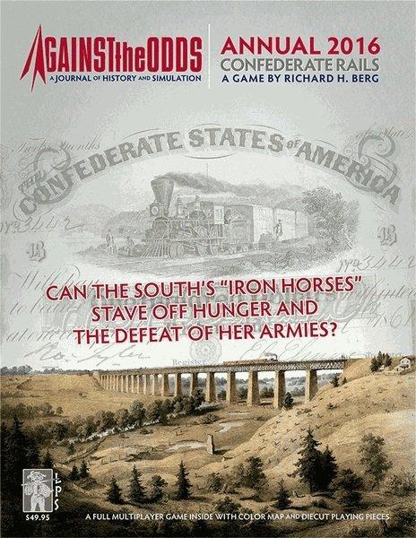 Against the Odds Annual 2016: Confederate Rails
