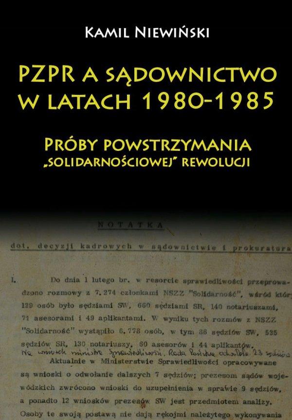 PZPR a sądownictwo w latach 1980-1985