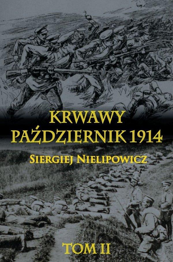 Krwawy październik 1914 tom II
