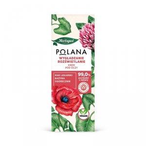 Polana - Wygładzanie i Rozświetlanie krem pod oczy 15ml