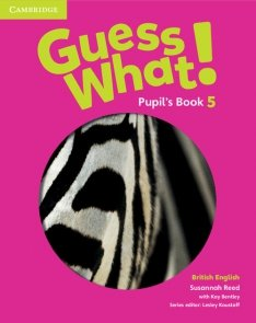 Guess What! 5 Pupil's Book British English