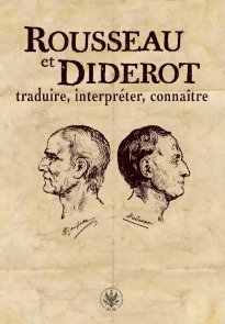 Rousseau et Diderot : traduire, interpréter, connaître