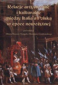 Relacje artystyczne i kulturalne między Italią a Polską w epoce nowożytnej