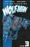 ASTOUNDING WOLF-MAN VOL 03 SC