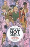 THEYRE NOT LIKE US VOL 01 SC (STANDARD COVER)