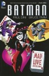 BATMAN MAD LOVE AND OTHER STORIES SC