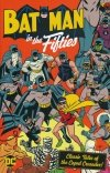 BATMAN IN THE FIFTIES SC (NEW EDITION)