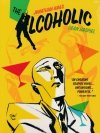 ALCOHOLIC TENTH ANNIVERSARY EXPANDED EDITION TP