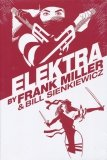ELEKTRA BY FRANK MILLER AND BILL SIENKIEWICZ OMNIBUS HC (DELUXE) (NEW EDITION) (SUPERCENA)