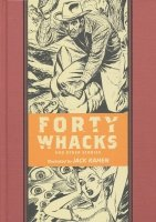 EC ARTISTS LIBRARY FORTY WHACKS AND OTHER STORIES HC **