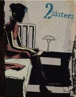 2 SISTERS A SUPER-SPY GRAPHIC NOVEL HC