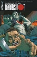 BLOODSHOT VOL 02 THE RISE AND THE FALL SC