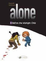 ALONE GN VOL 09 BEFORE THE MIDNIGHT CHILD *