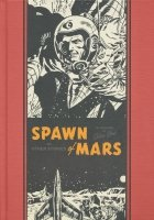 EC WALLY WOOD SPAWN OF MARS AND OTHER STORIES HC **