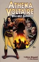 ATHENA VOLTAIRE AND THE VOLCANO GODDESS VOL 01 SC