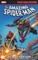 AMAZING SPIDER-MAN EPIC COLLECTION THE GOBLINS LAST STAND SC
