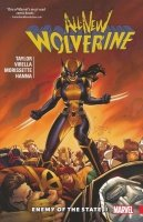 ALL-NEW WOLVERINE VOL 03 ENEMY OF THE STATE II SC