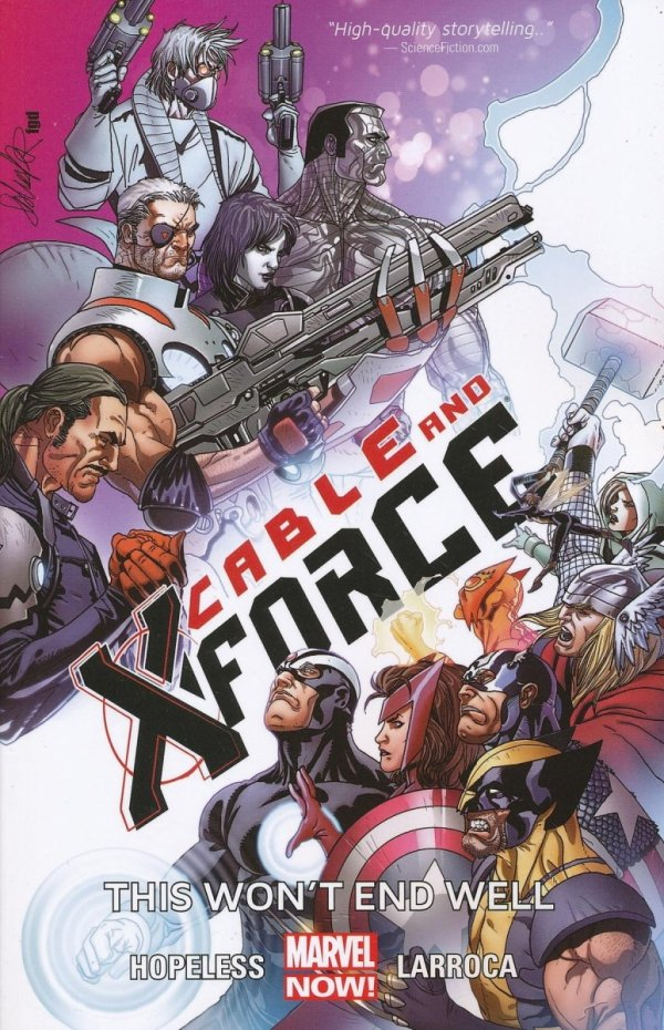 CABLE AND X-FORCE VOL 03 THIS WONT END WELL SC