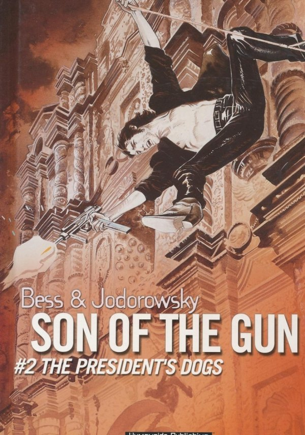 SON OF THE GUN VOL 02 PRESIDENTS DOGS HC