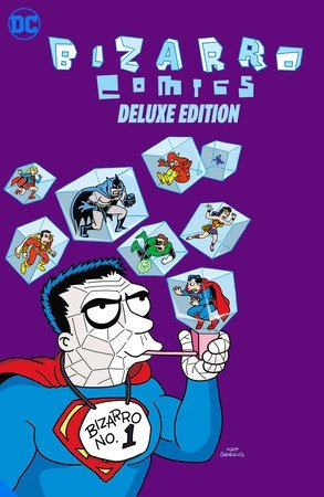 Bizarro Comics The Deluxe Edition HC